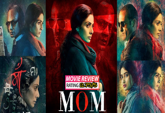 Sridevi MOM Movie Review And Rating In telugu