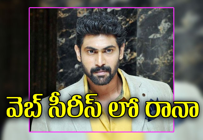 Rana to do web series