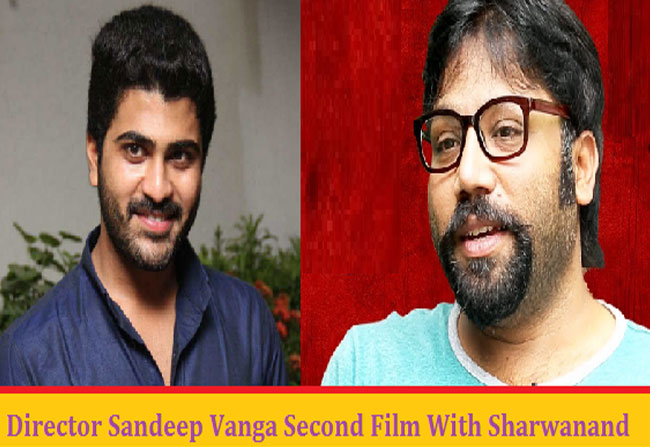 arjun-reddy-director-sandeep-reddy-next-hero-sharwanand