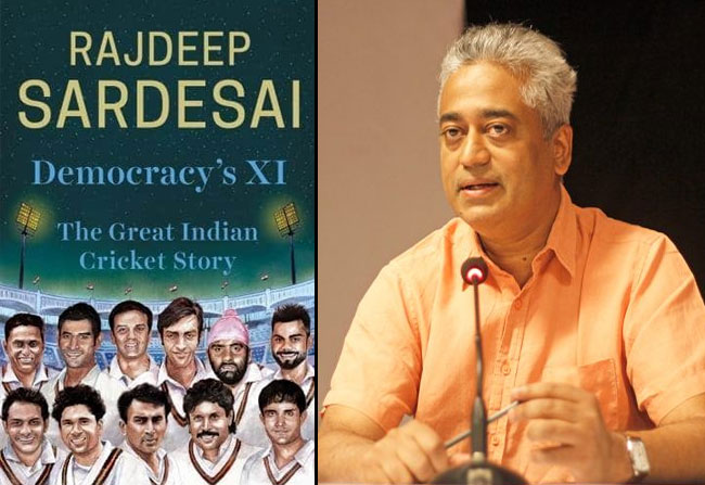 Rajdeep Sardesai wrote democracy X1 the great Indian cricket storybook