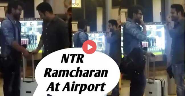Ram Charan and NTR at Airport