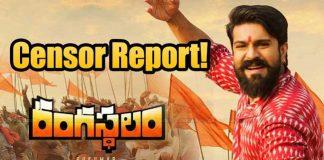 Rangasthalam Movie Censor Review