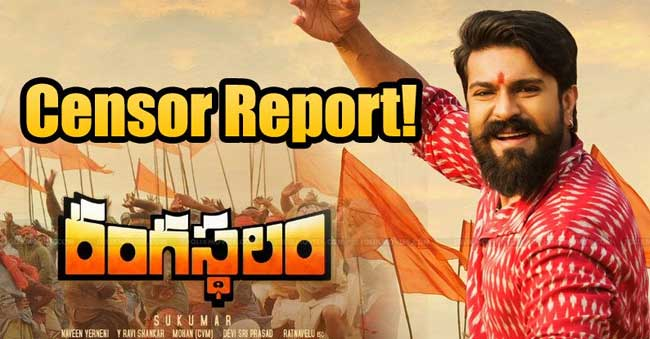 Rangasthalam Movie Censor Review