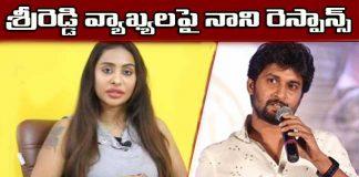 Natural Star Nani Responds Sri Reddy Comments