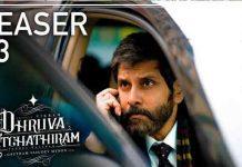 Dhruva Natchathiram Teaser