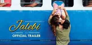 jalebi movie trailer