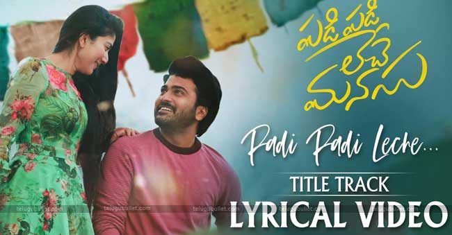 Padi Padi Leche Manasu Title Song Lyrical Video